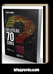 Selefiliğe 70 Soru