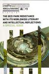 Rosetta Word Literatura 03 & The Gezi Park Resitance with its Worlowide Literary and Intellectual Reflections