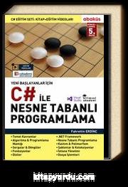 Yeni Başlayanlar C# ile Nesne Tabanlı Programlama