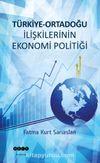 Türkiye-Ortadoğu İlişkilerinin Ekonomi Politiği