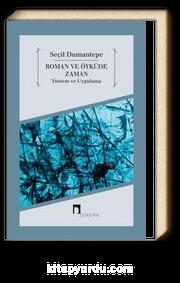Roman ve Öyküde Zaman & Yöntem ve Uygulama