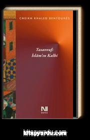 Tasavvuf : İslam'ın Kalbi