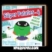 Süper Patates 4 / Kaçak Bezelye Krallığı