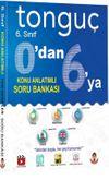 6. Sınıf 0'dan 6'ya Konu Anlatımlı Soru Bankası