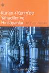 Kur'an-ı Kerim'de Yahudiler ve Hıristiyanlar