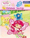 Çilek Kız Okumayı Öğreniyorum Kelebek Şenliği