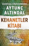 Kehanetler Kitabı / Türk İmparatorluğu'nun Yıkılışına Dair