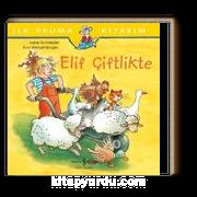 Elif Çiftlikte / İlk Okuma Kitabım