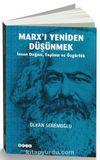 Marx'ı Yeniden Düşünmek & İnsan Doğası, Toplum ve Özgürlük