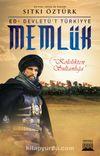 Memlük & Kölelikten Sultanlığa
