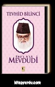 Tevhid Bilinici (Ebu'l Ala Mevdudi)
