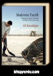Modernist Estetik & Türkiye'de Sanat Sineması Tarihine Giriş (1896-2000)