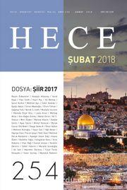 Sayı:254 Şubat 2018 Hece Aylık Edebiyat Dergisi Dosya: Şiir 2017