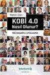 KOBİ 4.0 Nasıl Olunur? & 100 Başarılı Uygulama