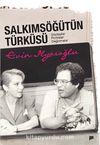 Salkımsöğütün Türküsü & Söyleşiler Portreler Değinmeler