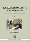 Rüyaların Fizyolojisi ve Nörofizyolojisi & Bütüncül Psikoterapide Rüyalarla Çalışmak 1