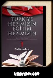 Türkiye Hepimizin Eğitim Hepimizin & Daha İyi Bir Eğitim Mümkün 1
