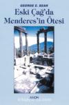 Eskiçağ'da Menderes'in Ötesi