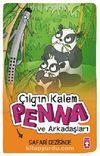 Çılgın Kalem Penna ve Arkadaşları Safari Gezisinde