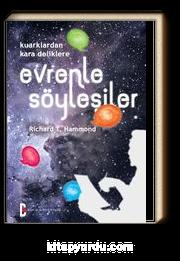 Evrenle Söyleşiler & Kuarklardan Kara Deliklere