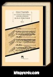 XIV. Yüzyılın Ortalarında Yapılmış Satırarası Kur'an Tercümesi 1 (Metin)