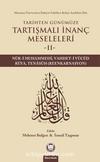 Tarihten Günümüze Tartışmalı İnanç Meseleleri 2 & (Nur-i Muhammedi, Vahdet-i Vücud, Rüya, Reenkarnasyon)