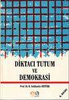 Diktacı Tutum ve Demokrasi