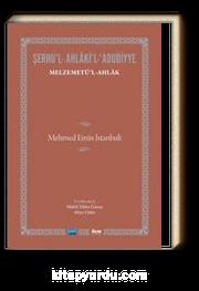 Şerhu'l - Ahlaki'l - Adudiyye & Melzemetü'l Ahlak