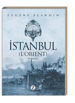 İstanbul (L'orient) 19. Yüzyıl