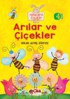 Arılar ve Çiçekler / Miniklere Öyküler