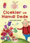 Çiçekler ve Hamdi Dede / Miniklere Öyküler