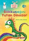 Gökkuşağını Yutan Dinozor / Miniklere Öyküler