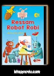Ressam Robot Robi / Miniklere Öyküler