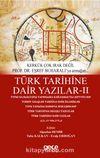 Türk Tarihine Dair Yazılar 2 & Kerkük Çok Irak Degil Prof. Dr. Eşref Buharalı'ya Armağan