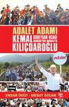 Adalet Adamı Kemal Kılıçdaroğlu