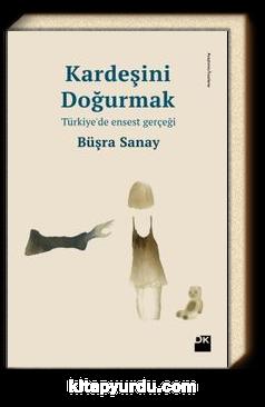 Kardeşini Doğurmak & Türkiye'de Ensest Gerçeği