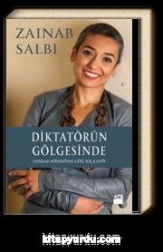 Diktatörün Gölgesinde & Saddam Döneminde Genç Bir Kadın