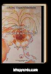 Dünya Uygarlıklarında Türk Dili ve Kenger Uygarlığı