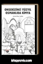 Onsekizinci Yüzyıl Osmanlı'da Kimya
