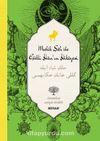 Melik Şah ile Gülli Han'ın Hikayesi (İki Dil (Alfabe) Bir Kitap-Osmanlıca-Türkçe)