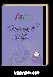 Günümüzde İslam (İki Dil Bir Kitap Arapça-Türkçe)