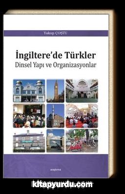 İngiltere'de Türkler & Dinsel Yapı ve Organizasyonlar