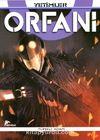 Orfani 5 / Yetimler