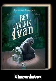 Ben, Yalnız Ivan