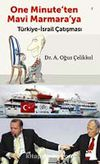 One Minute'den Mavi Marmara'ya & Türkiye-İsrail Çatışması