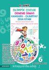 6. Sınıf Olimpik Çocuk Deneme Sınavı Kanguru - Olimpiyat Zeka Kitabı Tamamı Çözümlü
