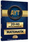AYT 20x40 Branş Denemeleri - Matematik