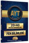 AYT 20x40 Branş Denemeleri - Fen Bilimleri