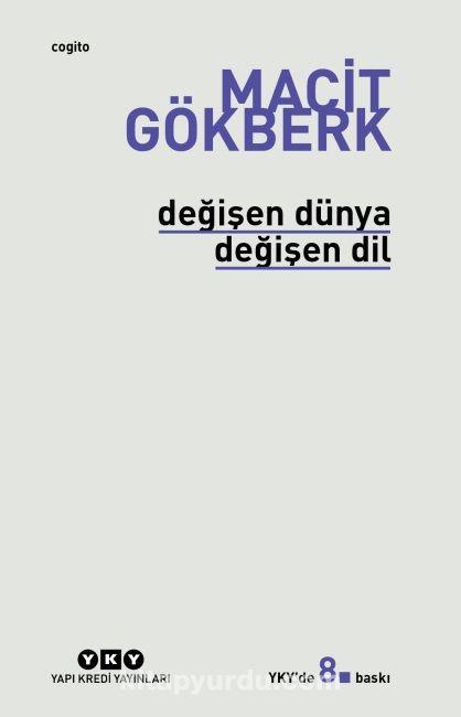 Değişen Dünya Değişen Dil - Macit Gökberk pdf epub