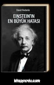 Einstein'in En Büyük Hatası
